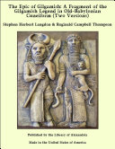 The Epic of Gilgamish: A Fragment of the Gilgamish Legend in Old-Babylonian Cuneiform (Two Versions) Pdf/ePub eBook
