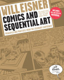 Comics and Sequential Art  Principles and Practices from the Legendary Cartoonist  Will Eisner Instructional Books