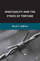Spirituality and the Ethics of Torture Pdf/ePub eBook