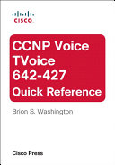 CCNP Voice TVoice 642 427 Quick Reference