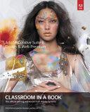 Adobe Creative Suite 6 Design   Web Premium Classroom in a Book