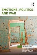 Emotions, Politics and War