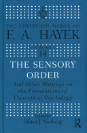 Cover image of The sensory order : and other writings on the foundations of theoretical psychology