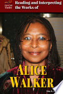 Reading and Interpreting the Works of Alice Walker