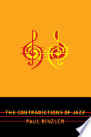The Contradictions Of Jazz Book PDF