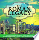 The Roman Legacy   Lessons from Roman Art to Law   Books about Rome   Social Studies 6th Grade   Children s Geography   Cultures Books