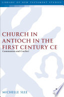 The Church In Antioch In The First Century Ce