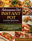 Autoimmune Diet Instant Pot Cookbook