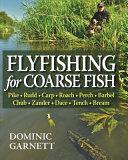 Flyfishing for Coarse Fish