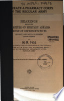To Create a Pharmacy Corps in the Regular Army