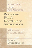 Revisiting Paul s Doctrine of Justification