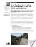 Rural Roads A Contruction And Maintenance Guide For California Landowners