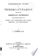 Supplementary Volume to Thermo dynamics Treated with Elementary Mathematics