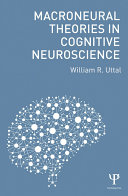 Macroneural Theories in Cognitive Neuroscience