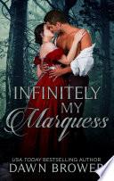 Infinitely My Marquess