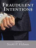 Fraudulent Intention