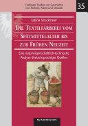 Die Textilfärberei vom Spätmittelalter bis zur Frühen Neuzeit (14.-16. Jahrhundert)