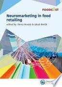 Neuromarketing in food retailing