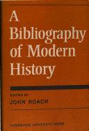 A Bibliography of Modern History