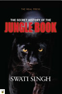 Secret History of the Jungle Book