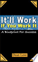 It Ll Work If You Work It Book PDF