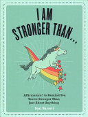 I Am Stronger Than