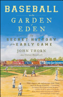 Baseball in the Garden of Eden