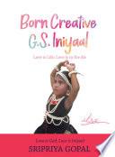 Born Creative G S  Iniyaal
