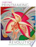 Printmaking Revolution Book PDF