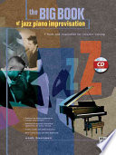 The Big Book of Jazz Piano Improvisation