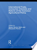 International Trade  Consumer Interests and Reform of the Common Agricultural Policy