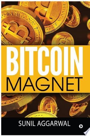Download Bitcoin Magnet Free Books - Dlebooks.net