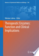 Therapeutic Enzymes  Function and Clinical Implications