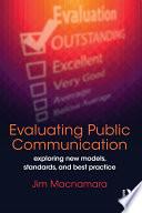 Evaluating Public Communication