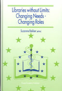 Libraries without Limits  Changing Needs     Changing Roles
