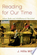 Reading For Our Time Adam Bede And Middlemarch Revisited