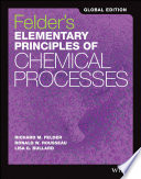 Felder's Elementary Principles of Chemical Processes