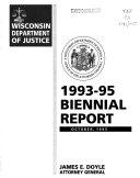 Biennial Report of the Wisconsin Department of Justice