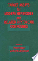 Target Assays for Modern Herbicides and Related Phytotoxic Compounds Book