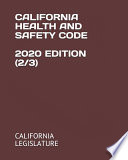 California Health and Safety Code 2020 Edition (2/3)