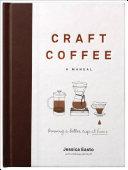 Craft Coffee: A Manual [Pdf/ePub] eBook
