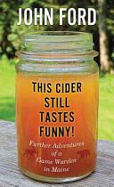 This Cider Still Tastes Funny!