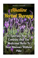 Alkaline Herbal Therapy Book
