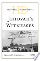 Historical Dictionary of Jehovah s Witnesses