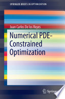 Numerical PDE Constrained Optimization