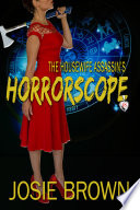 The Housewife Assassin   s Horrorscope