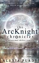 The Arcknight Chronicles
