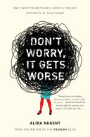 Don't Worry, It Gets Worse Pdf/ePub eBook