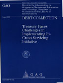 Debt Collection: Treasury Faces Challenges in Implementing ...