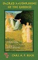 Sacred Mushrooms: Secrets of Eleusis - Seite 190
